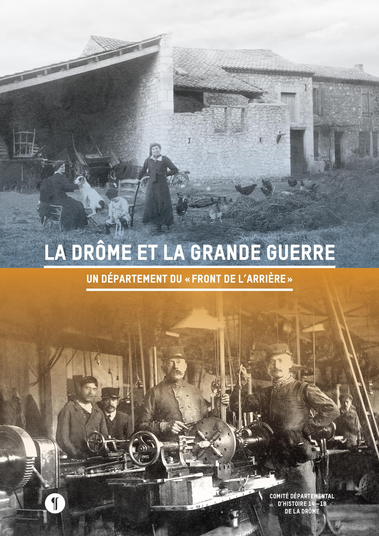 """Couverture de l'ouvrage des actes du colloque """"la Drôme et la grande guerre, un département du front de l'arrière"""""""